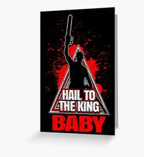 Evil Dead Hail To The King Baby Greeting Card