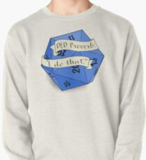 i do that d20 Pullover