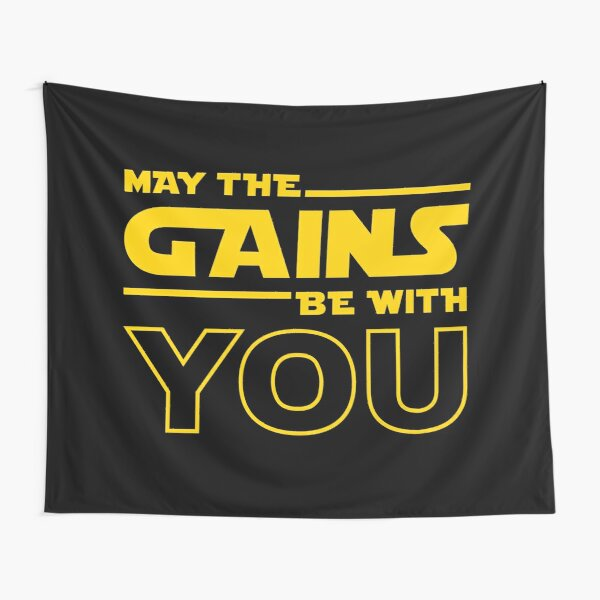 May The Gains Be With You Tapestry