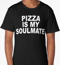 Pizza is my Soulmate - T-shirt Long T-Shirt