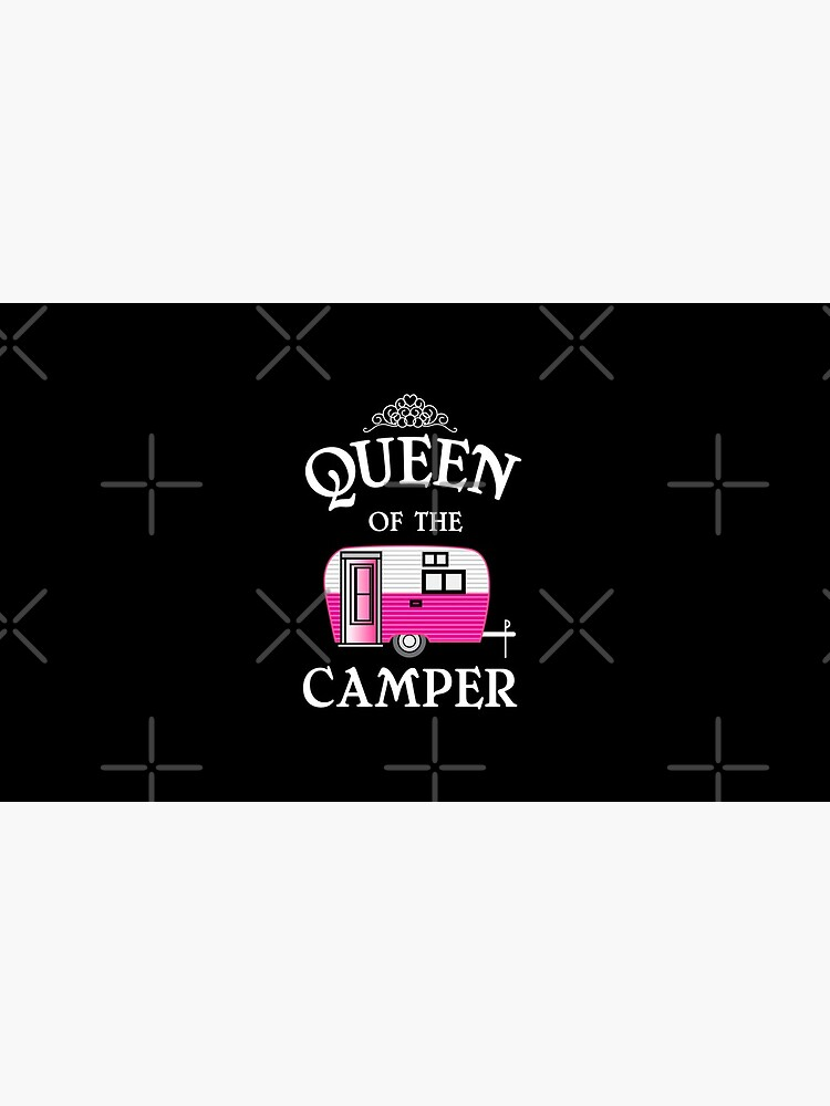 Königin des Camper-Funny Camping von Distrill