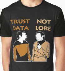 Trust Data Not Lore Graphic T-Shirt