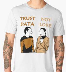 Trust Data Not Lore Men's Premium T-Shirt