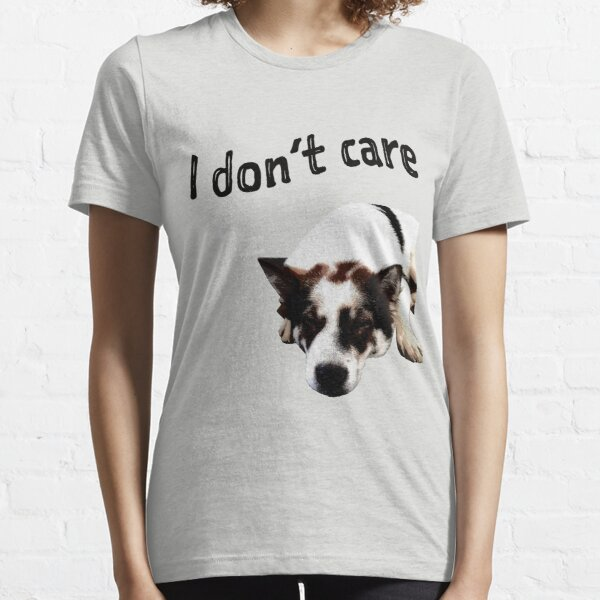 Bangkaew - I Don't Care Essential T-Shirt