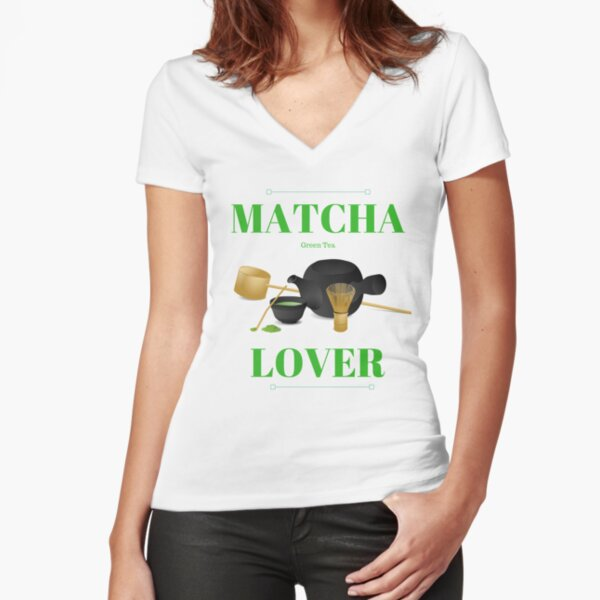 Matcha Green Tea Lover Fitted V-Neck T-Shirt