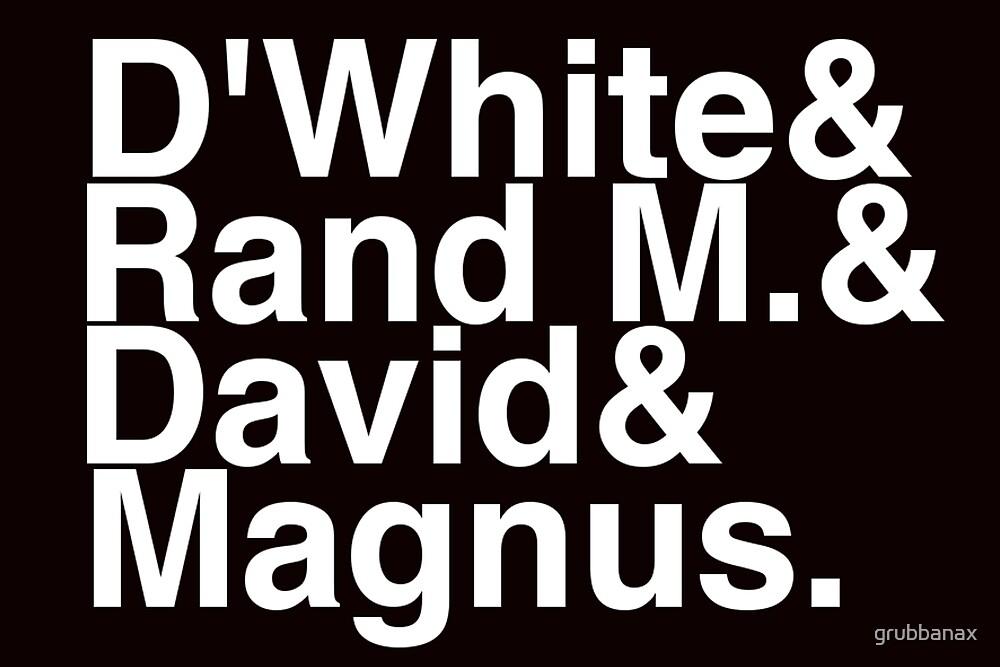 ∑gg√e n: D'White, Rand M., David and Magnus by grubbanax