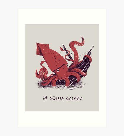 Squid Goals Art Print