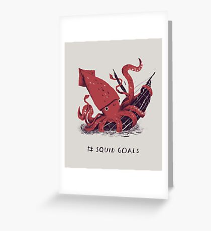 Squid Goals Greeting Card