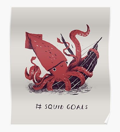 Squid Goals Poster