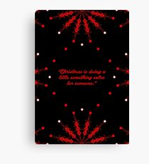 """Christmas is doing... """"Charles M. Schulz"""" Christmas Quote Canvas Print"""