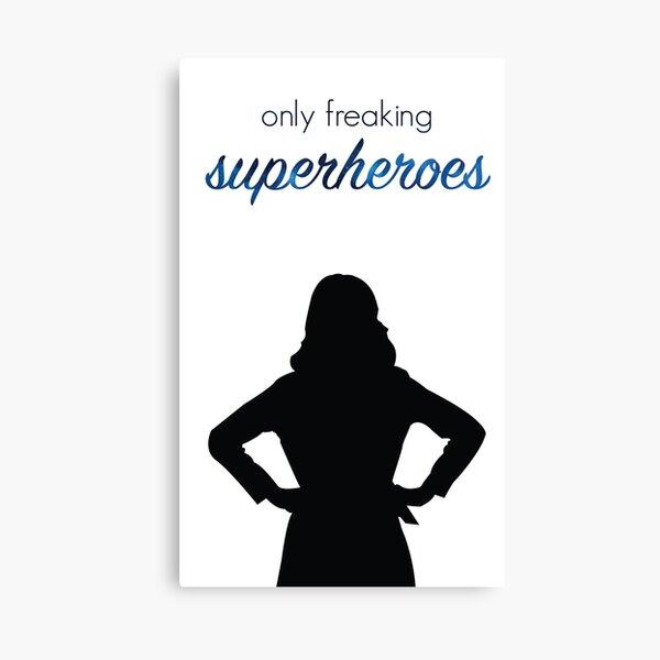 Nur verdammte Superhelden Leinwanddruck