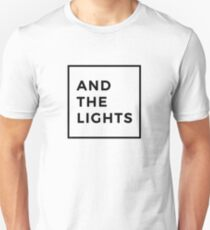 And The Lights Unisex T-Shirt
