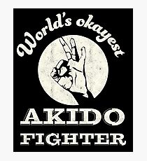 Worlds okayest akido fighter Photographic Print