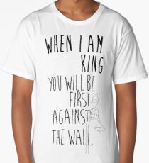 """""""When I am King, you will be first against the wall."""" Radiohead - Dark Long T-Shirt"""