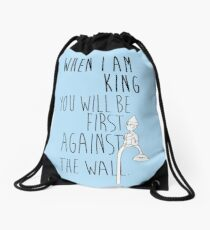 """""""When I am King, you will be first against the wall."""" Radiohead - Dark Drawstring Bag"""