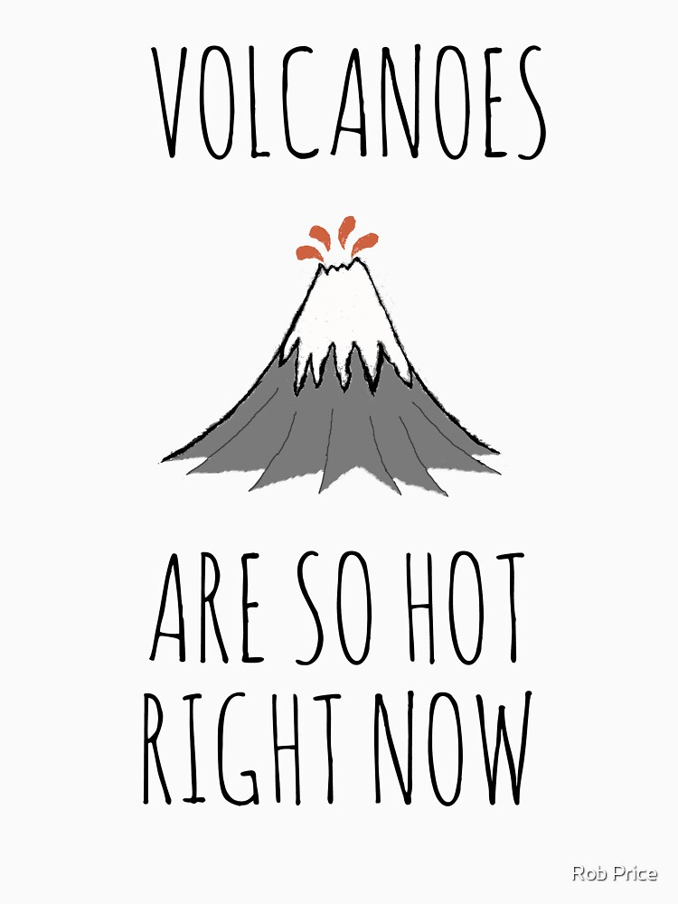 Volcanoes are so hot right now by wanungara