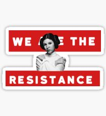 We Are The Resistance Sticker
