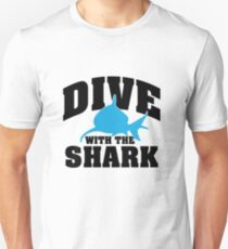 Dive with the shark T-Shirt