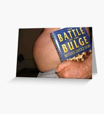Battle of the bulge Greeting Card