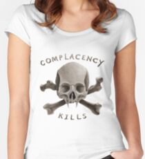 COMPLACENCY kills Women's Fitted Scoop T-Shirt