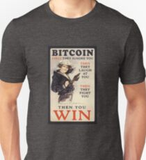 Bitcoin - First They Ignore You Unisex T-Shirt