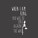 """When I am King, you will be first against the wall."" Radiohead - Light by WitchDesign"