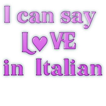 Say Love in Italian by transrender