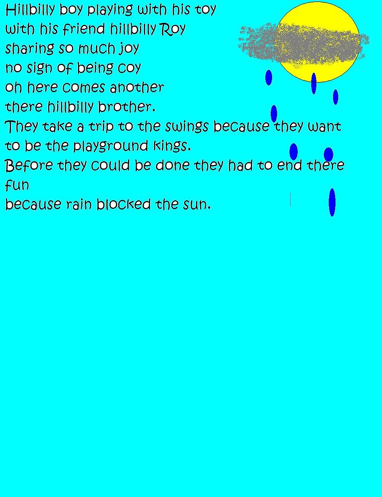 My hillbilly poem by Rayray6