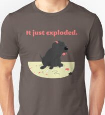 It just exploded - black lab Unisex T-Shirt
