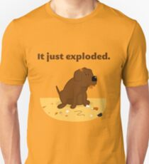 It just exploded - chocolate lab Unisex T-Shirt