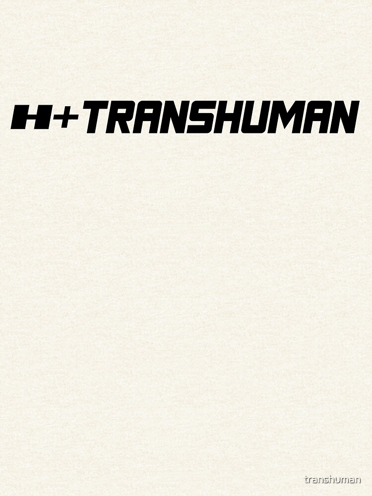 H+ Transhuman by transhuman