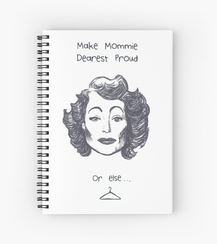 Make Mommie Dearest Proud by sneercampaign