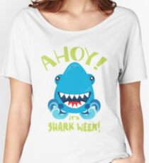 Ahoy! It's Shark Week Women's Relaxed Fit T-Shirt