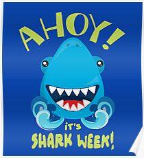 Ahoy! It's Shark Week Poster