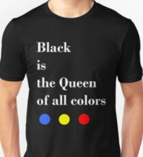 Black is the Queen - White Lettering Unisex T-Shirt