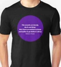 """""""The Woods"""" Robert Frost Quote Purple T-Shirt"""