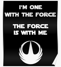 Star Wars Rogue One - I'm One with the Force Poster