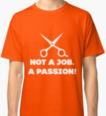 Best Job Ever Classic T-Shirt
