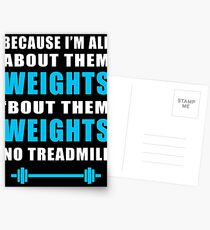 I'M ALL ABOUT THEM WEIGHTS NO TREADMILL GYM MASHUP Postcards