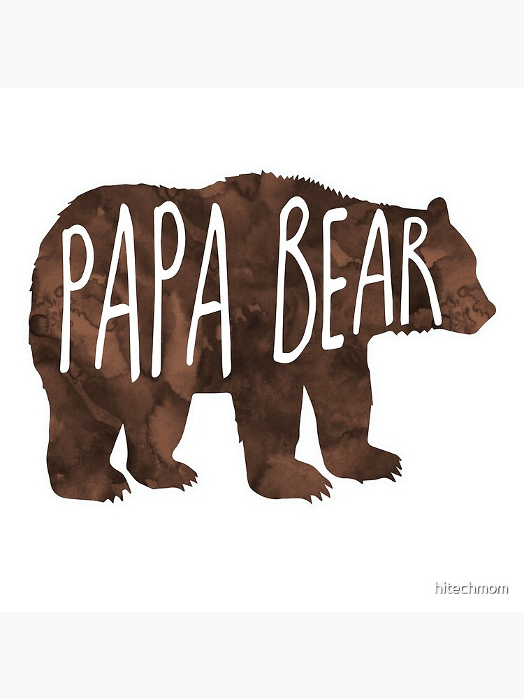 Papa Bear by hitechmom