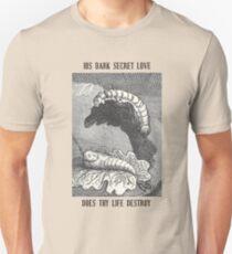 His Dark Secret Love Unisex T-Shirt