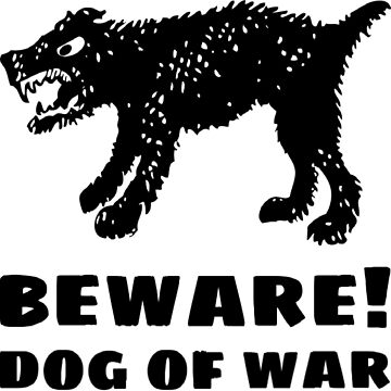 BEWARE! Dog of War by snoogytees