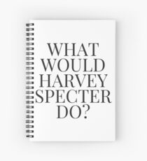What Would Harvey Specter Do? v2 (WHITE) Spiral Notebook
