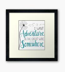 Ich möchte Abenteuer Gerahmtes Wandbild
