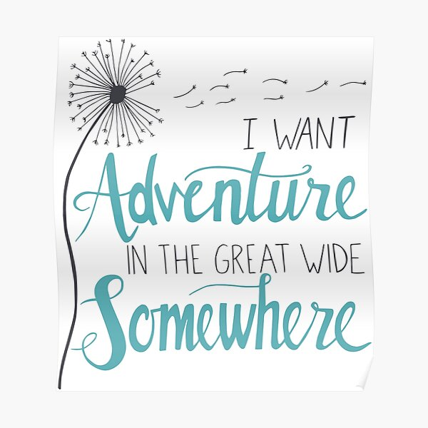 I want Adventure Poster
