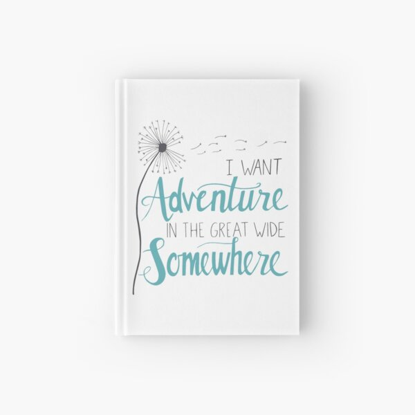I want Adventure Hardcover Journal