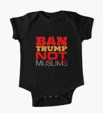 Anti-Trump T-shirt - Ban Trump Not Muslims One Piece - Short Sleeve