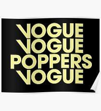 VOGUE VOGUE POPPERS VOGUE Poster