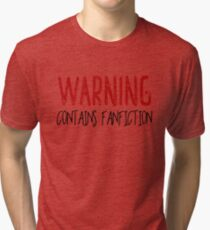 Warning Contains Fanfiction Tri-blend T-Shirt