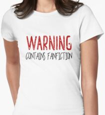 Warning Contains Fanfiction Womens Fitted T-Shirt